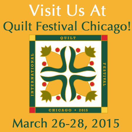I'll be Exhibiting at Quilt Festival Chicago, March 26-28, 2015.