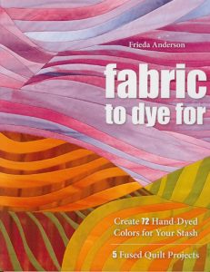 Fabric to Dye For Frieda Anderson